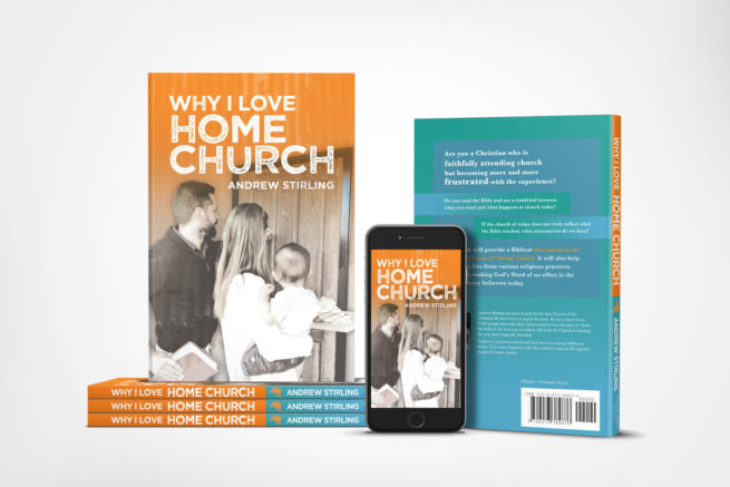 Why I Love Home Church by Andrew Stirling